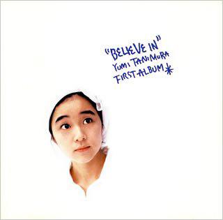 Believe In Yumi Tanimura