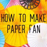 第12回|色画用紙を使ってペーパーファンを作ってみよう!